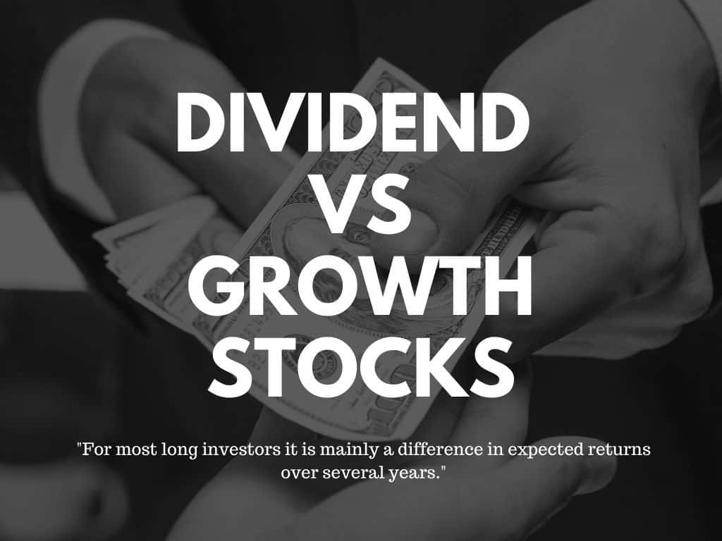 Dividend versus Growth Stocks